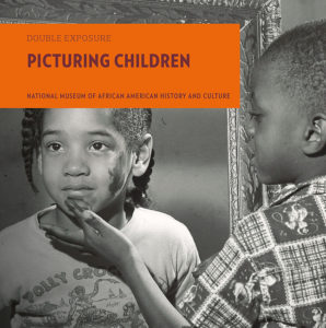 Picturing Children: National Museum of African American History and Culture, Marian W. Edelman (D Giles Limited)