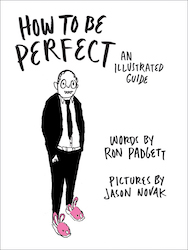how to be perfect ron padgett jason novak cover