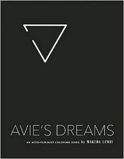 avie's dreams makeda lewis the feminst press