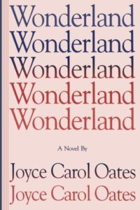 wonderland joyce carol oates