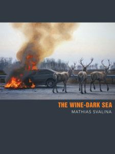 Mathias Svalina, The Wine-Dark Sea