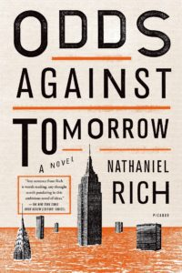 Odds Against Tomorrow Nathaniel Rich
