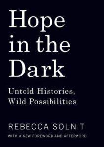 rebecca-solnit-hope-in-the-dark