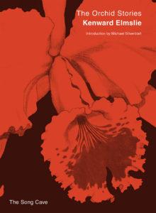 kenward-elmslie-the-orchid-stories