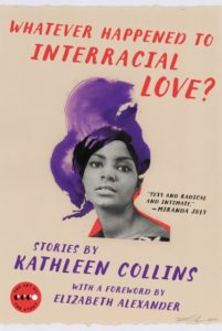 whatever-happened-to-interracial-love_kathleen-collins_cover