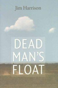 jim-harrison-dead-mans-float