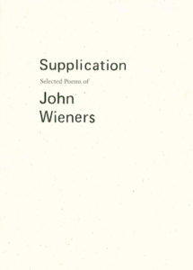 supplication, john wieners