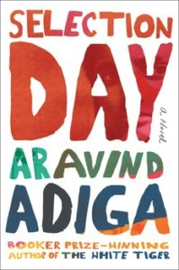 aravind-adiga-selection-day