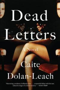 dead letters by Caite Dolan-Leach