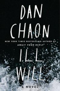 ill will Dan Chaon