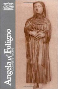 Angelina of Foligno, Angela of Foligno: Complete Works