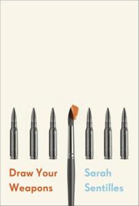 draw your weapons sarah sentilles