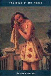 Hannah Green, The Dead of the House