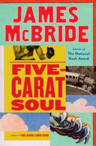 James McBride, Five Carat Soul