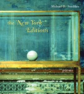 The New York Editions by Michael D. Snediker