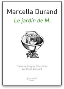 Marcella Durand Le jardin de M.