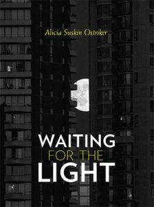 waiting for the light, alicia suskin ostriker