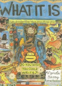 What It Is, Lynda Barry