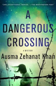 A Dangerous Crossing Ausma Khan