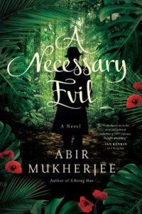 A Necessary Evil Abir Mukherjee