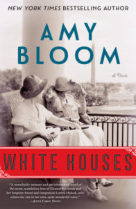 Amy Bloom, White Houses