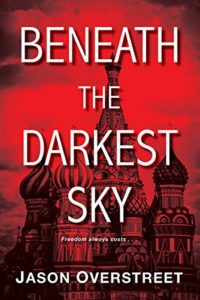 Beneath the Darkest Sky Jason Overstreet