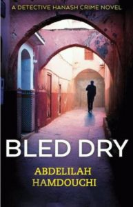 Bled Dry Abdelilah Hamdouchi