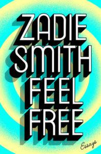 Zadie Smith, Feel Free