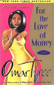 For the Love of Money Omar Tyree