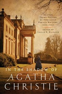 In the Shadow of Agatha Christie Lesley Klinger