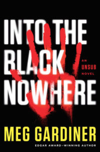 Into the Black Nowhere Meg Gardiner