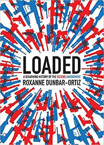 Loaded Roxanne Dunbar-Oritz