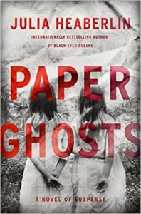 Paper Ghosts Julia Heaberlin