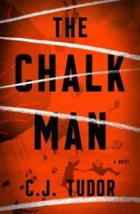 The Chalk Man C.J. Tudor
