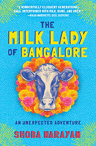The Milk Lady of Bangalore Shoba Narayan