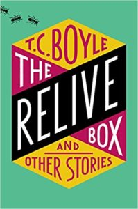 The Relive Box_T.C. Boyle