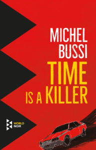 Time is a Killer Michel Bussi