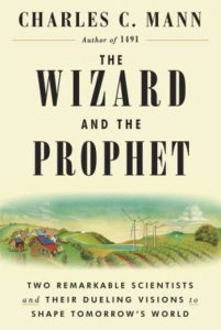 The Wizard and the Prophet_Charles Mann