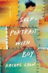 Self-Portrait with Boy by Rachel Lyon