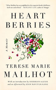 Terese Marie Mailhot, Heart Berries