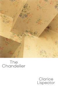 Clarice Lispector, The Chandelier