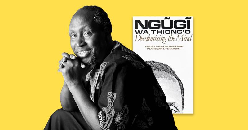 ngugi decolonizing typically the intellect essaytyper