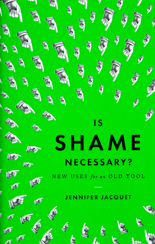 is shame necessary jennifer jacquet