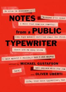 Notes from a Public Typewriter Michael Gustafson
