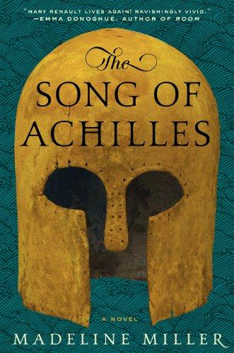 Madeline Miller Song of Achilles