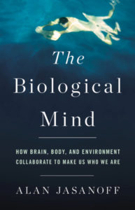 The Biological Mind Alan Jasanoff