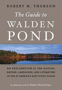 The Guide to Walden Pond Robert Thorson