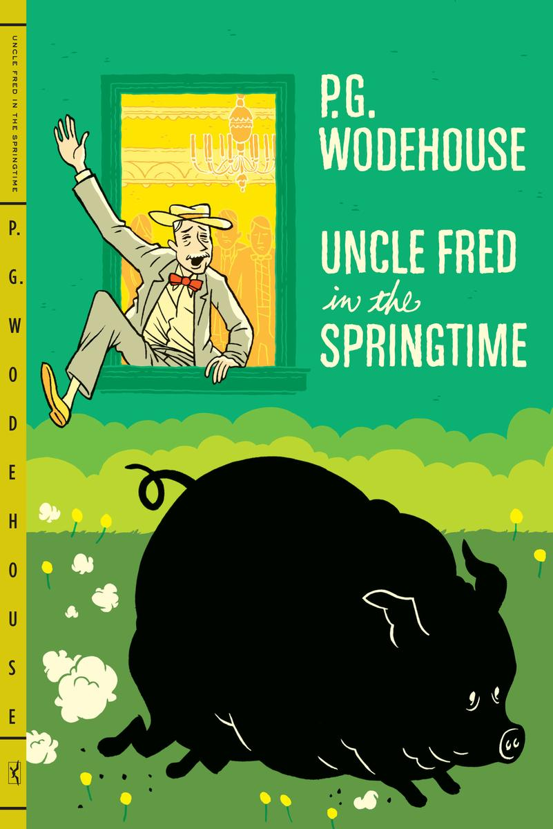 p.g. wodehouse uncle fred in springtime