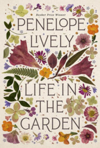 """""""Life in the Garden"""" by Penelope Lively"""