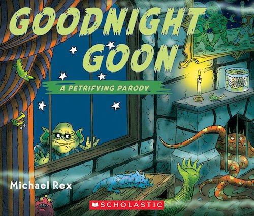 Goodnight Goon: A Petrifying Parody, Michael Rex